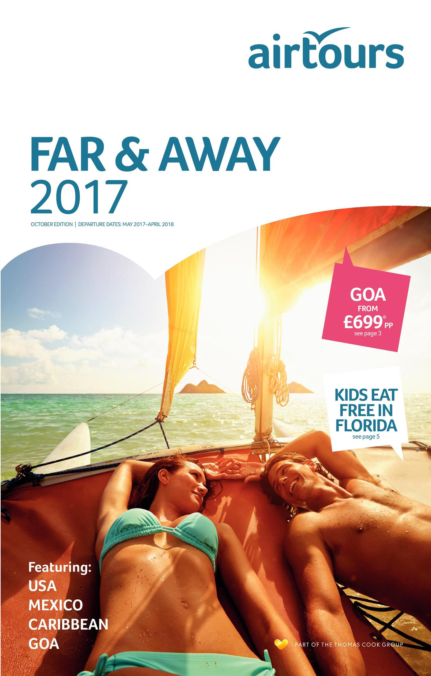 Thomas Cook far and away holidays brochure 2017 / 18